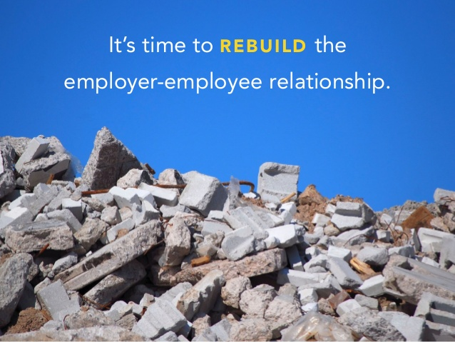 It's time to rebuild the employer-employee relationship